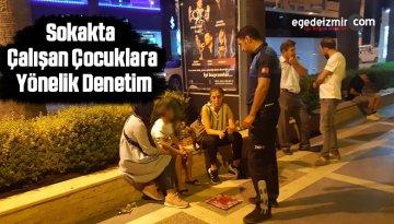 Sokakta Çalışan Çocuklara Yönelik Denetim