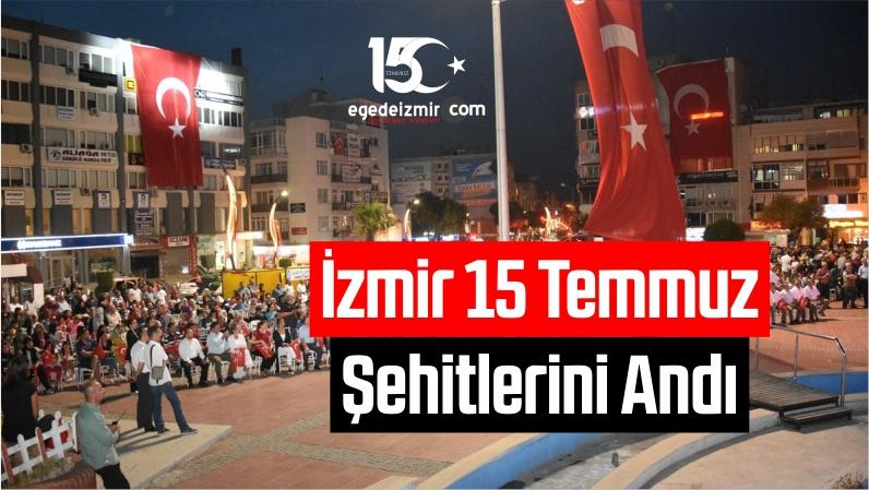 İzmir 15 Temmuz Şehitlerini Andı