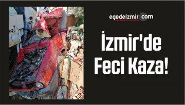 İzmir'de Feci Kaza Sonrası Son Yolculuk