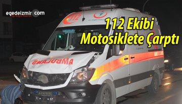 Can Kurtarmaya Giden 112 Ekibi Motosiklete Çarptı
