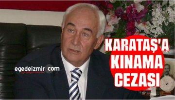Kemal Karataş'a Kınama Cezası
