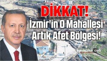 İzmir'in O Mahallesi Artık 'Afet Bölgesi'
