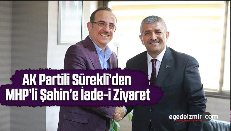 AK Partili Sürekli'den MHP'li Şahin'e İade-i Ziyaret