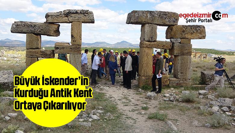 Büyük İskender'in Kurduğu Antik Kent Ortaya Çıkarılıyor