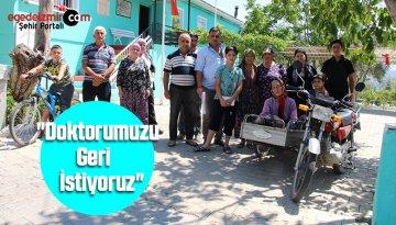 """Kiraz'ın En Kalabalık Mahallesi Ayakta: """"Doktorumuzu Geri İstiyoruz"""""""