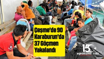 Çeşme'de 90 Karaburun'da 37 Göçmen Yakalandı