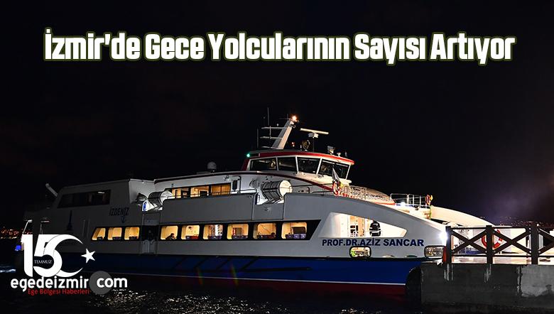 İzmir'de Gece Yolcularının Sayısı Artıyor