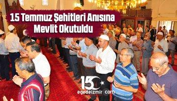 15 Temmuz Şehitleri Anısına Mevlit Okutuldu
