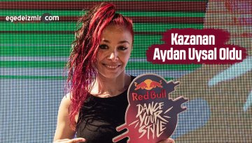 Red Bull Dance Your Style'da Kazanan Aydan Uysal Oldu