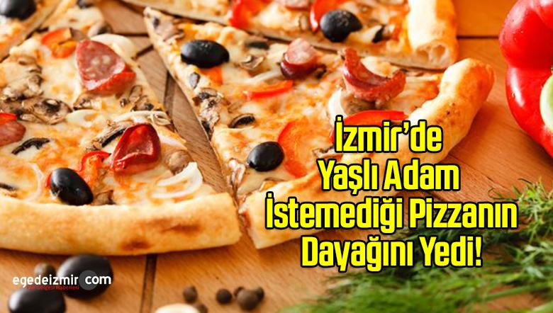 İzmir'de Yaşlı Adama Pizzacı Dayağı