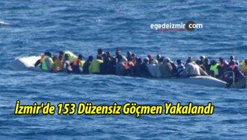 İzmir'de 153 Düzensiz Göçmen Yakalandı