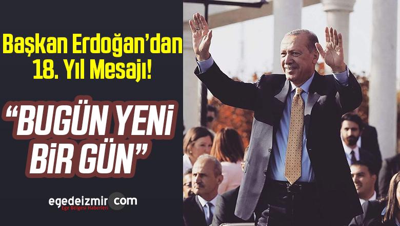 Başkan Erdoğan AK Parti'nin 18'inci Yılı Dolayısıyla Mesaj Yayımladı