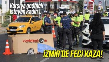 İzmir'de Otomobilin Çarptığı Kadın Yaşamını Yitirdi