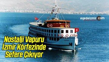 Nostalji Vapuru İzmir Körfezinde Sefere Çıkıyor