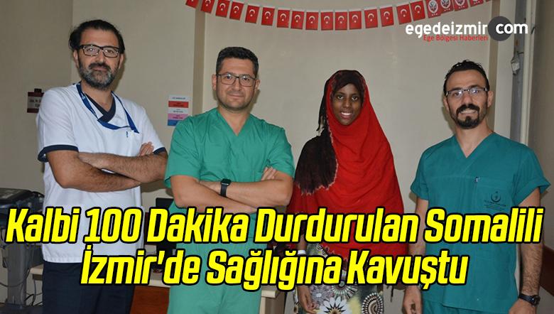 Kalbi 100 Dakika Durdurulan Somalili Kız İzmir'de Sağlığına Kavuştu