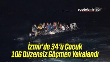 İzmir'de 34'ü Çocuk 106 Düzensiz Göçmen Yakalandı