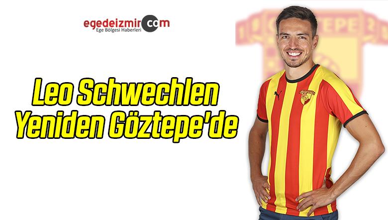 Leo Schwechlen Yeniden Göztepe'de