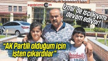 İzmir Kemalpaşa'da CHP'nin İşçi Kıyımı Sürüyor!