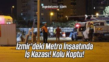 İzmir'de Metro İnşaatında İş Kazası: 1 Ölü
