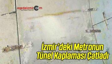 Metronun Tünel Kaplaması Çatladı