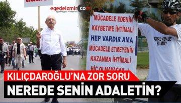 """Kılıçdaroğlu'na Zor Soru! """"Nerede Senin Adaletin?"""""""
