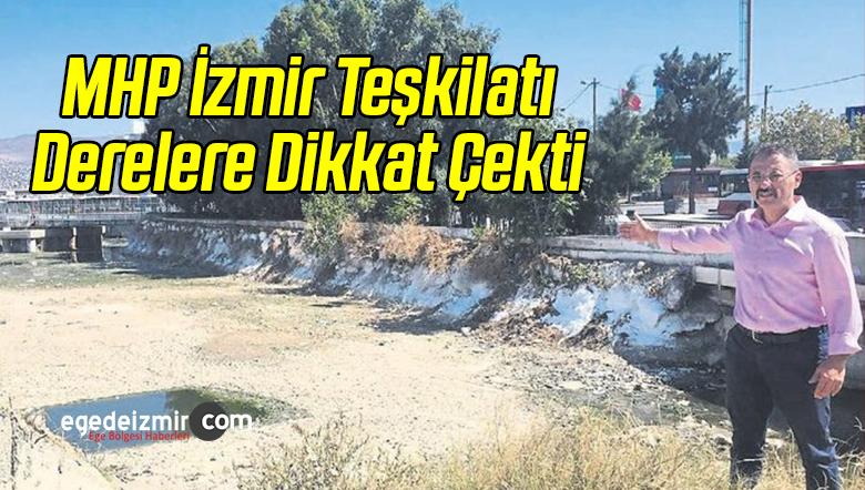 MHP İzmir Teşkilatı Derelere Dikkat Çekti