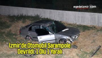 İzmir'de Otomobil Şarampole Devrildi: 1 Ölü 1 Yaralı