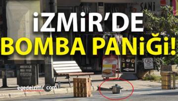 İzmir Konak'ta Bomba Paniği! Tencerenin İçinden…