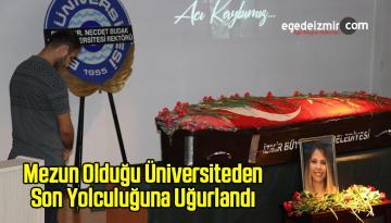 Dereceyle Mezun Olduğu Üniversiteden Son Yolculuğuna Uğurlandı