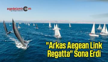"""Arkas Aegean Link Regatta"" Sona Erdi"