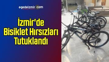 İzmir'de Bisiklet Hırsızları Tutuklandı