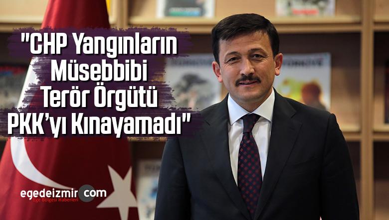 """""""CHP Yangınların Müsebbibi Terör Örgütü PKK'yı Kınayamadı"""""""