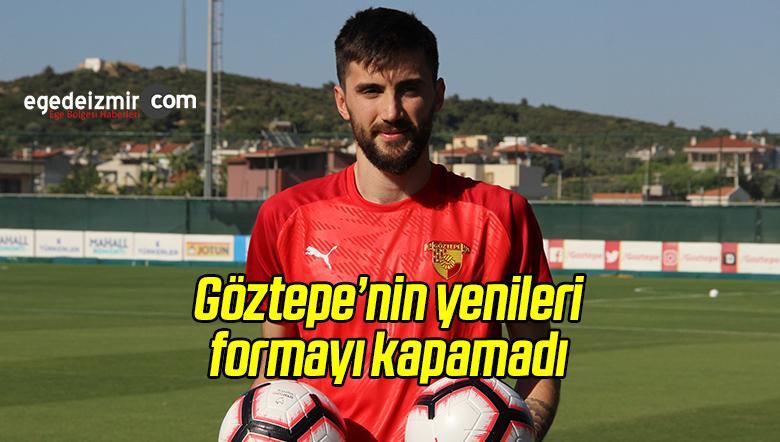 Göztepe'nin Yeni Transferleri Formayı Kapamadı