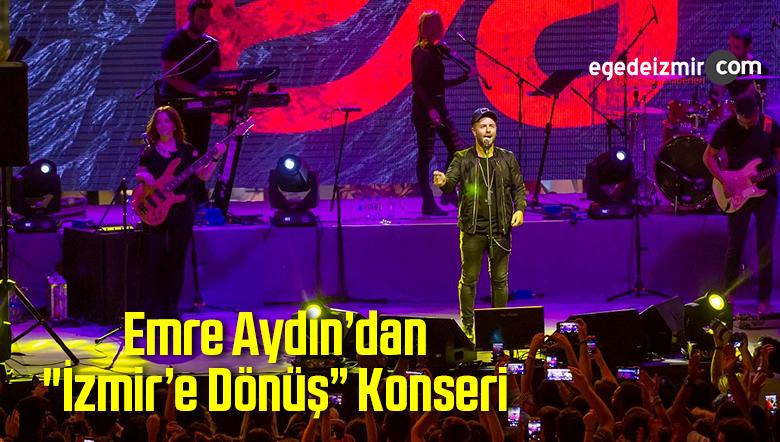 """Emre Aydın'dan """"İzmir'e Dönüş"""" Konseri"""