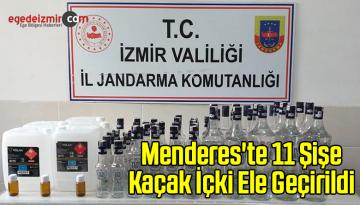 Menderes'te 11 Şişe Kaçak İçki Ele Geçirildi