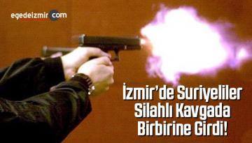 İzmir'de Çıkan Silahlı Kavgada 2 Kişi Yaralandı