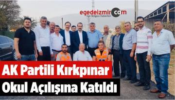 AK Partili Kırkpınar Okul Açılışına Katıldı
