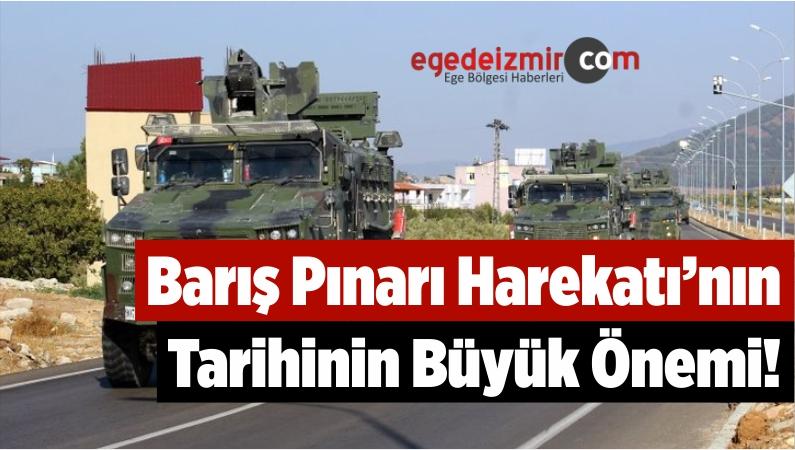 Barış Pınarı Harekatı'nın Tarihinin Büyük Önemi!