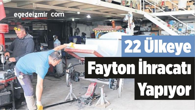 22 Ülkeye Fayton İhracatı Yapıyor