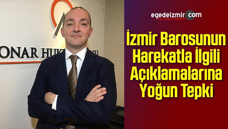 İzmir Barosunun Harekatla İlgili Açıklamalarına Yoğun Tepki