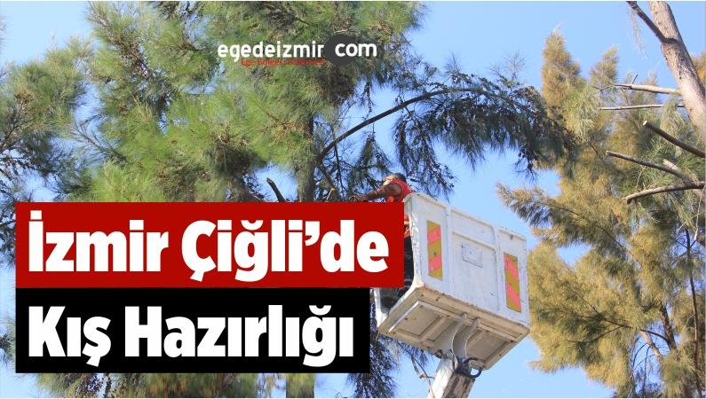 İzmir Çiğli'de Kış Hazırlığı