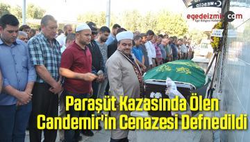 Paraşüt Kazasında Ölen Candemir'in Cenazesi Defnedildi