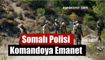 Somalı Polisi Komandoya Emanet