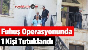 Manisa'da Fuhuş Operasyonunda 1 Kişi Tutuklandı