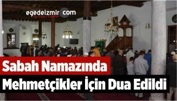 Sabah Namazında Mehmetçikler İçin Dua Edildi