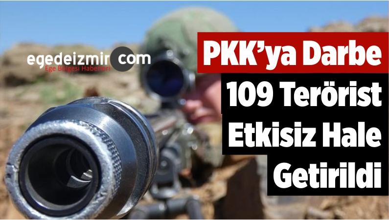 PKK'ya Darbe: 109 Terörist Etkisiz Hale Getirildi