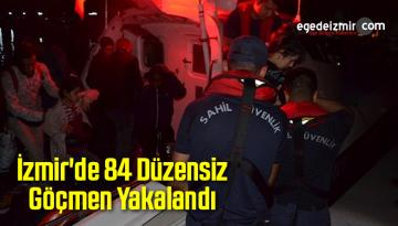 İzmir'de 84 Düzensiz Göçmen Yakalandı