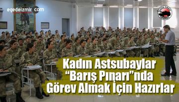 """Jandarma Kadın Astsubaylar """"Barış Pınarı""""nda Görev Almak İçin Hazırlar"""