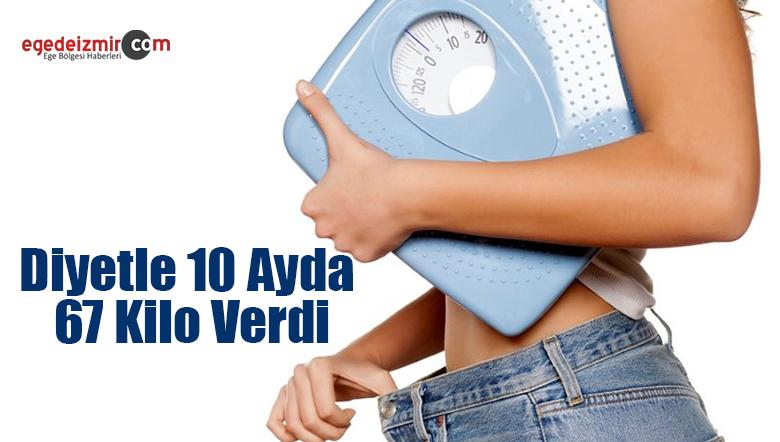 Diyetle 10 Ayda 67 Kilo Verdi