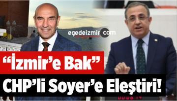 """AK Partili Sürekli'den Soyer'e Eleştiri: """"İzmir'e Bak"""""""
